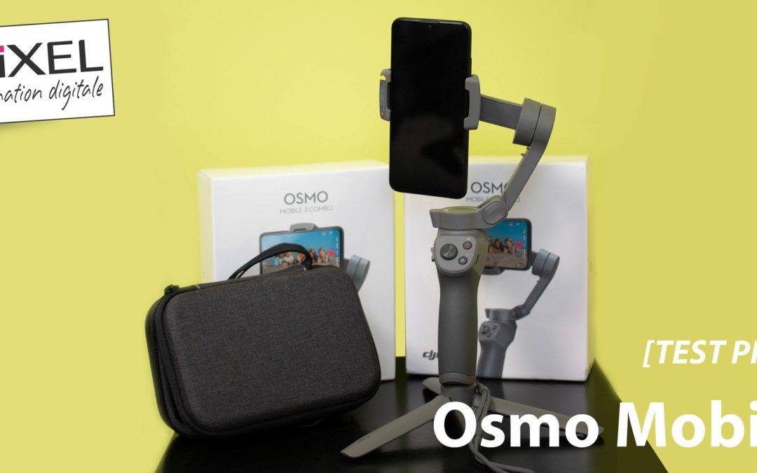 [TEST PRODUIT] Osmo Mobile 3, l'outil parfait pour filmer des vlogs pour YouTube et Instagram