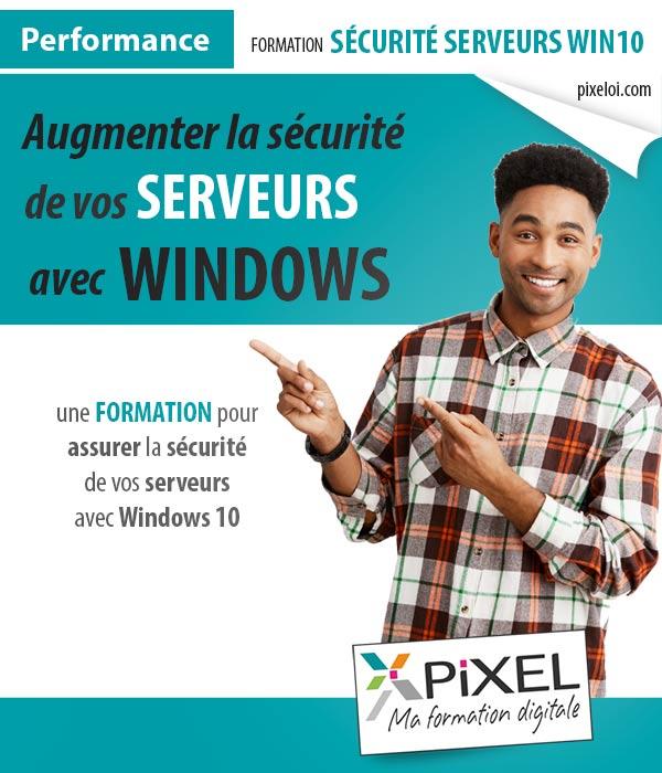 Formation Sécurité des serveurs avec Windows 10 à la Réunion